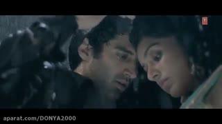 موزیک ویدیو هندی ازفیلم عاشقی